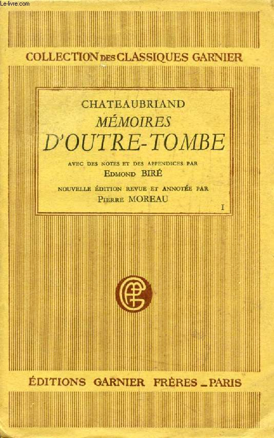 MEMOIRES D'OUTRE-TOMBE, TOME I