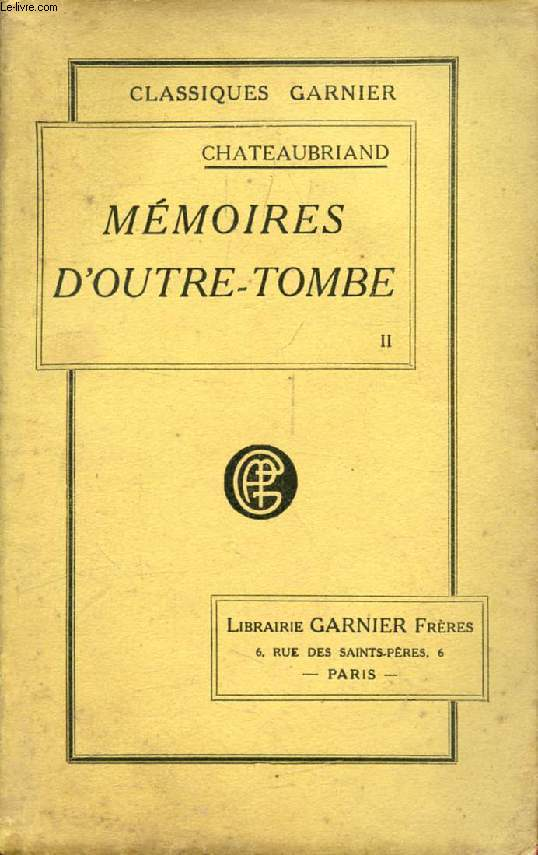MEMOIRES D'OUTRE-TOMBE, TOME II