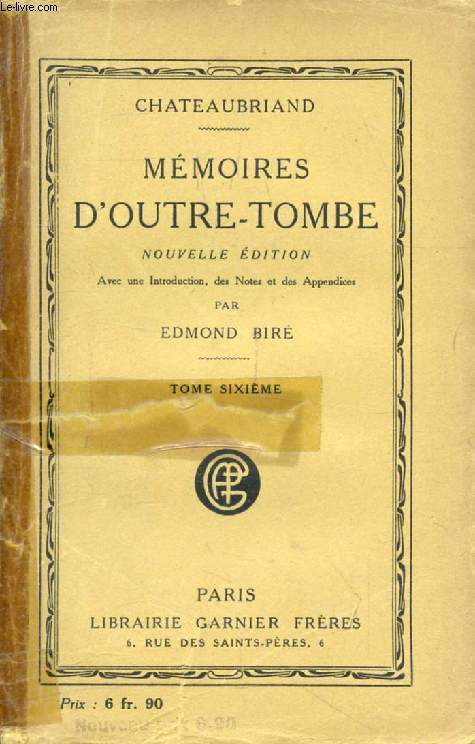 MEMOIRES D'OUTRE-TOMBE, TOME VI