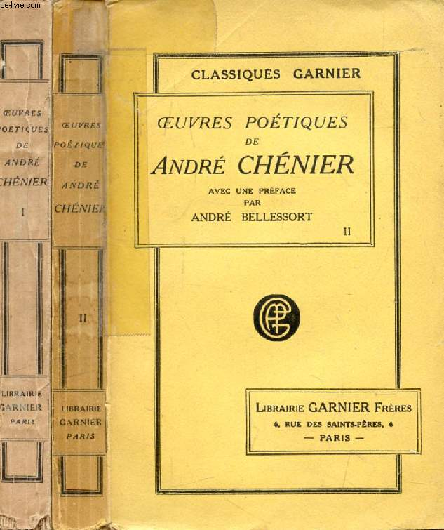 OEUVRES POETIQUES DE ANDRE CHENIER, 2 TOMES