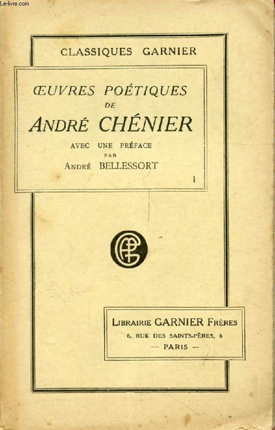 OEUVRES POETIQUES DE ANDRE CHENIER, TOME I