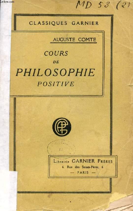 COURS DE PHILOSOPHIE POSITIVE (Première et Deuxième Leçons), DISCOURS SUR L'ESPRIT POSITIF