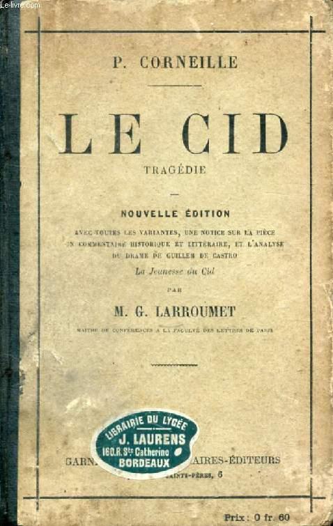 LE CID, Tragédie
