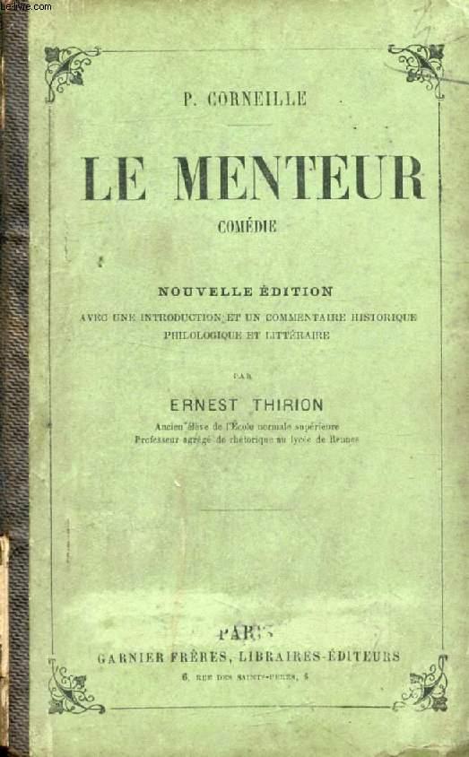 LE MENTEUR, Comédie