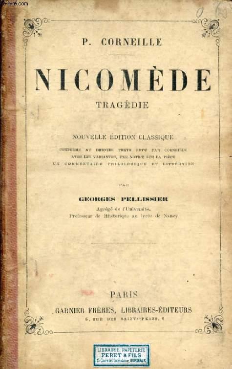 NICOMEDE, Tragédie