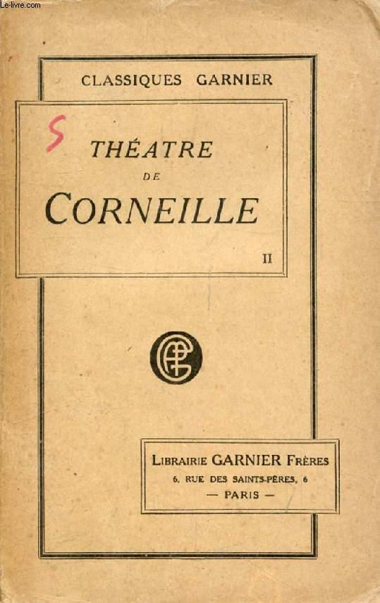 THEATRE DE CORNEILLE, TOME II