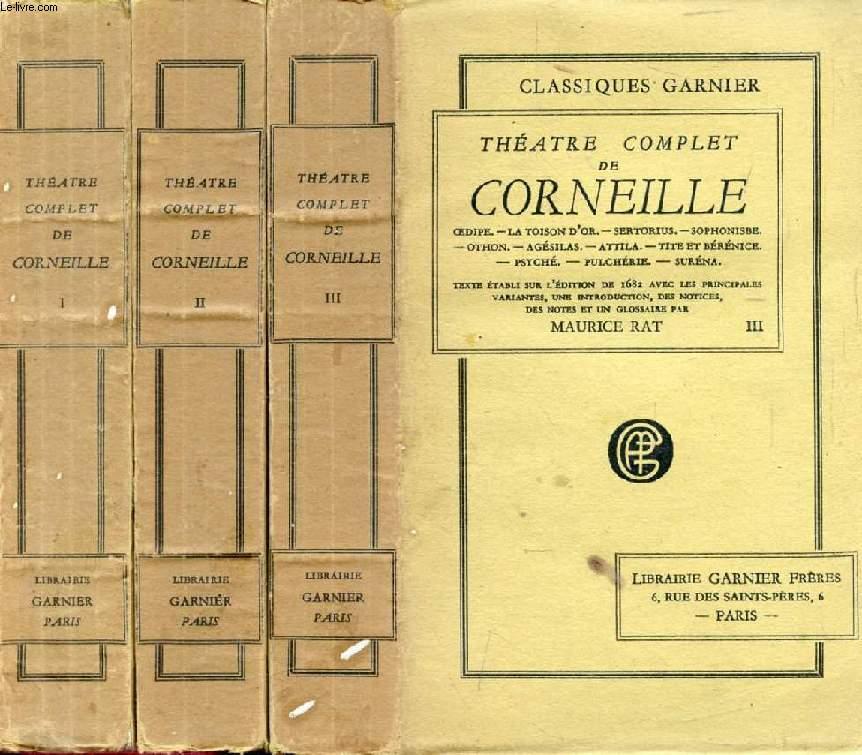 THEATRE COMPLET DE CORNEILLE, 3 TOMES