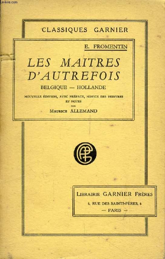 LES MAITRES D'AUTREFOIS, BELGIQUE, HOLLANDE