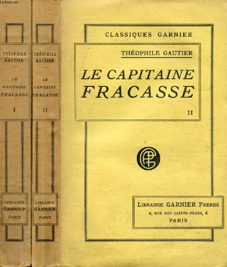 LE CAPITAINE FRACASSE, 2 TOMES