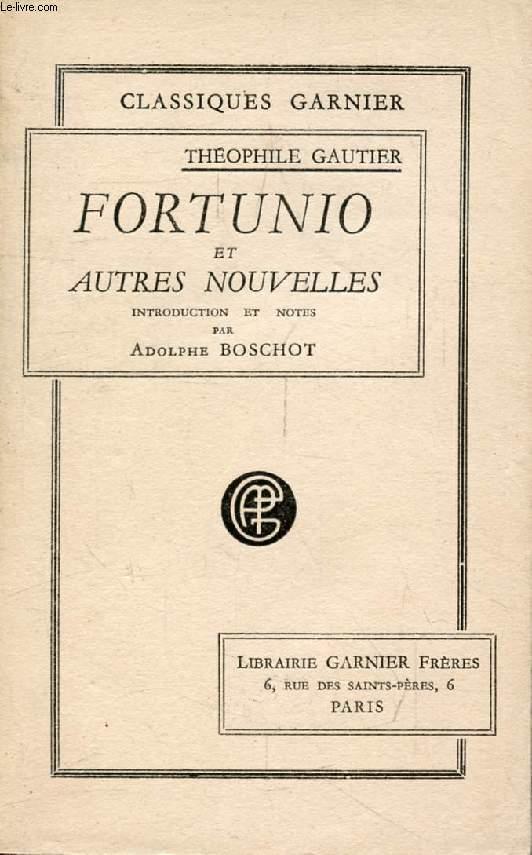 FORTUNIO, ET AUTRES NOUVELLES