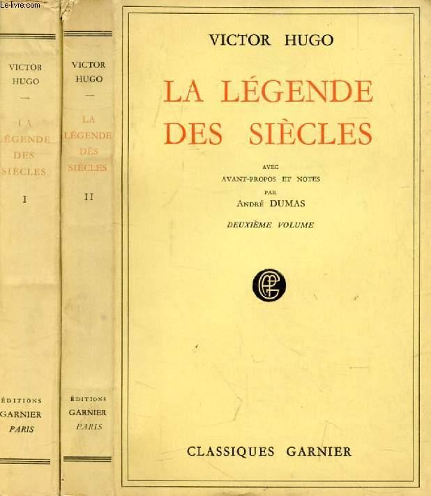 LA LEGENDE DES SIECLES, 2 TOMES