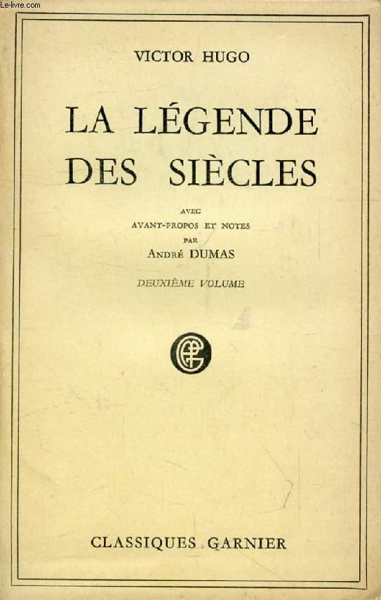 LA LEGENDE DES SIECLES, TOME II