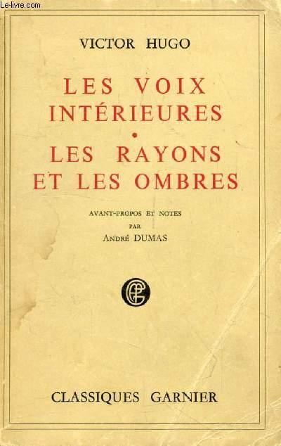 LES VOIX INTERIEURES, LES RAYONS ET LES OMBRES