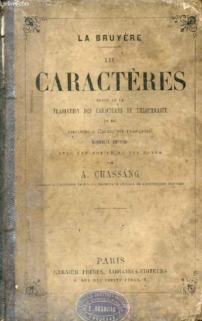 LES CARACTERES, Suivis de la Traduction des CARACTERES DE THEOPHRASTE, et de DISCOURS A L'ACADEMIE FRANCAISE