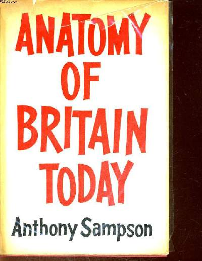 ANATOMY OF BRITAIN TODAY