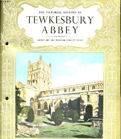 THE PICTORIAL HISTORY OF TEKESBURY ABBEY