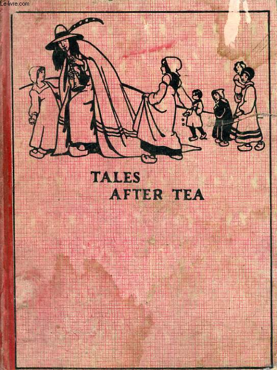 TALES AFTER TEA