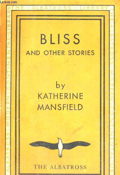Katherine Mansfield Bliss Essay