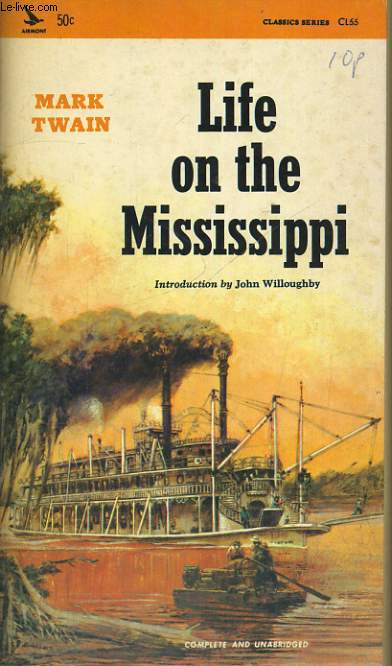 LIFE ON THE MISSISSIPI