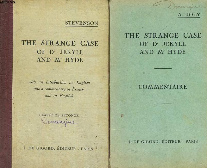 THE STRANGE CASE OF DR. JEKYLL AND MR. HYDE, LIVRE = LIVRET DE COMMENTAIRES DE A. JOLY