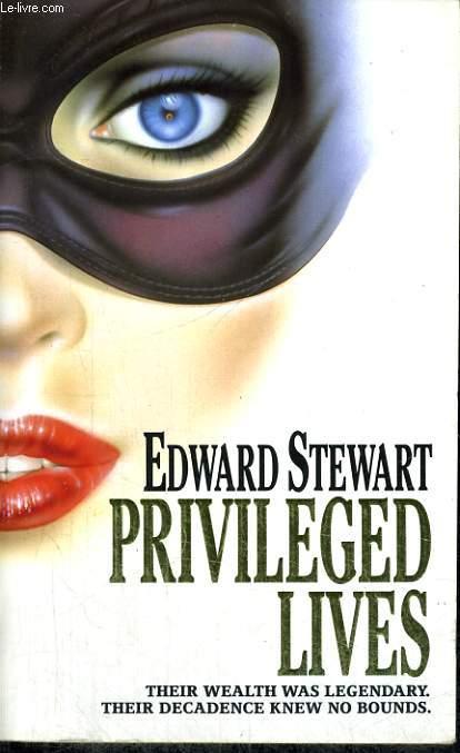 PRIVILEGED LIVES