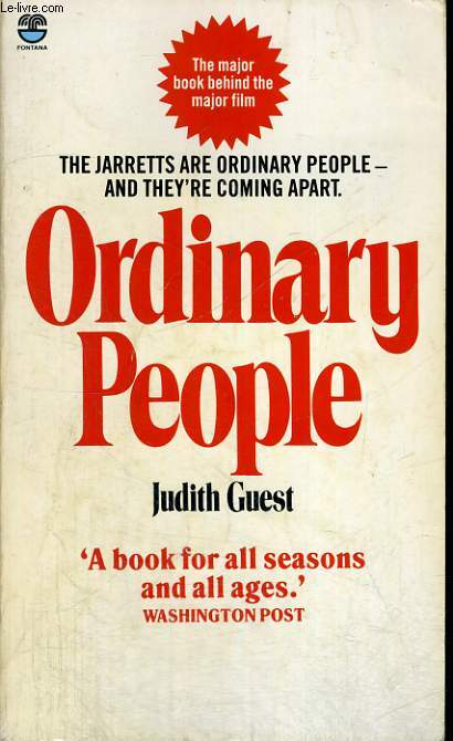 a dysfunctional family story in ordinary people by judith guest Judith guest's novel ordinary people swindell has been teaching from this book at kennedy high in la palma, an orange county suburb, for more than a decade.