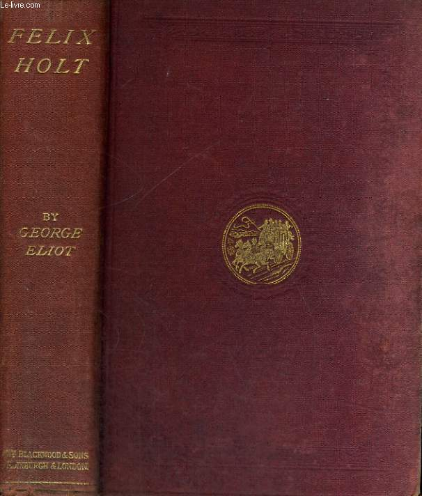NOVELS VOL. V. FELIX HOLT