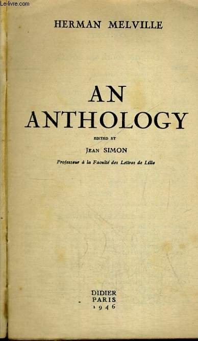 AN ANTHOLOGY. EDITED by JEAN SIMON. + LIVRET : INTRODUCTION, NOTES AND EXERCISES.