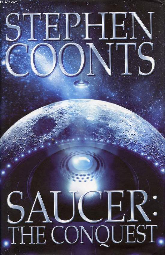 SAUCER, THE CONQUEST