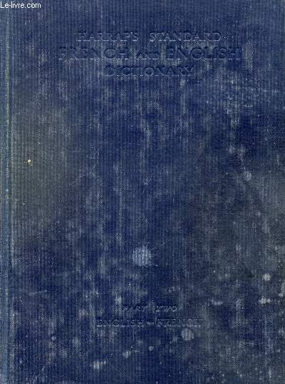 HARRAP'S STANDARD FRENCH AND ENGLISH DICTIONARY, PART II, ENGLISH-FRENCH