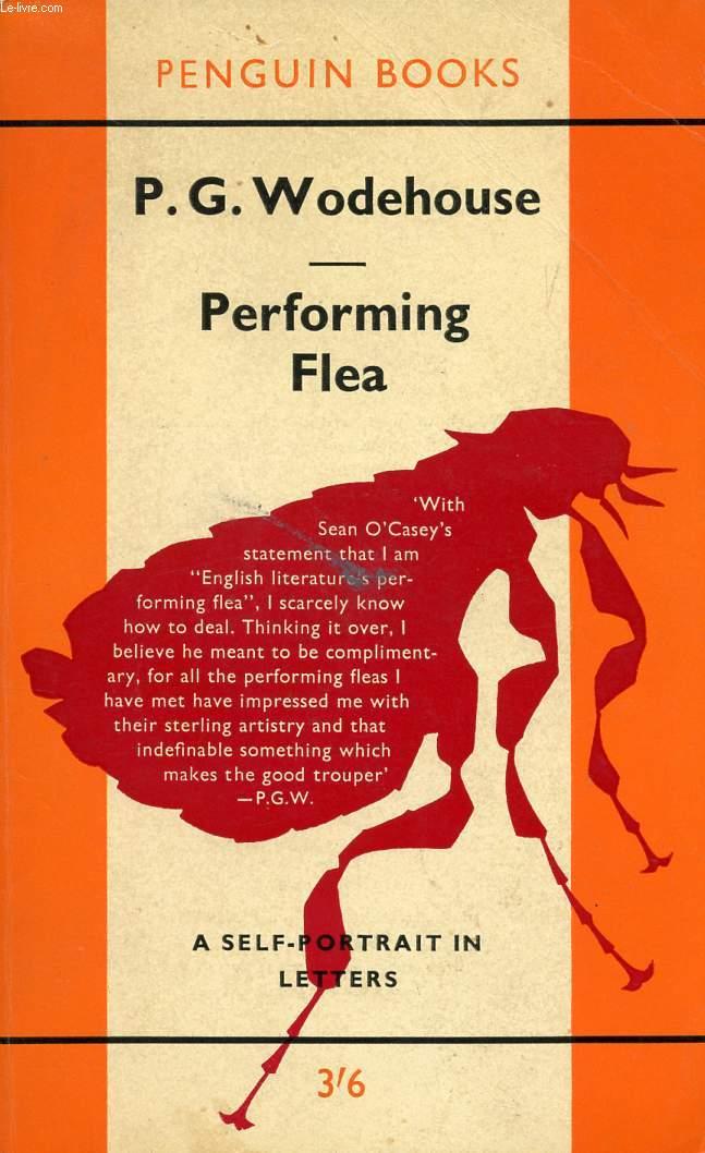 PERFORMING FLEA, A SELF-PORTRAIT IN LETTERS