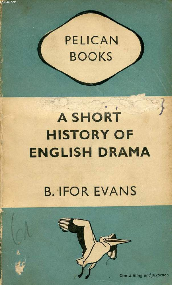 A SHORT HISTORY OF ENGLISH DRAMA