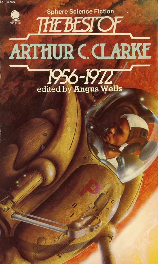 THE BEST OF ARTHUR C. CLARKE, 1956-1972
