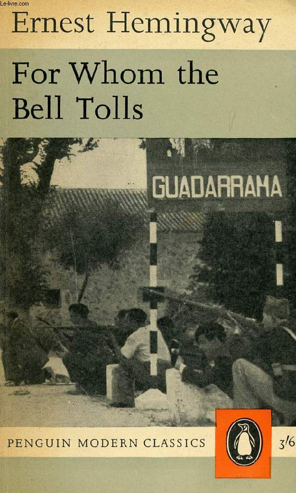 """an analysis of for whom the bell tolls a novel by ernest hemingway """"for whom the bell tolls"""" by ernest hemingway 2 no man is an iland, intire of it selfe every man is a peece of the continent, a part of the maine if a clod bee."""