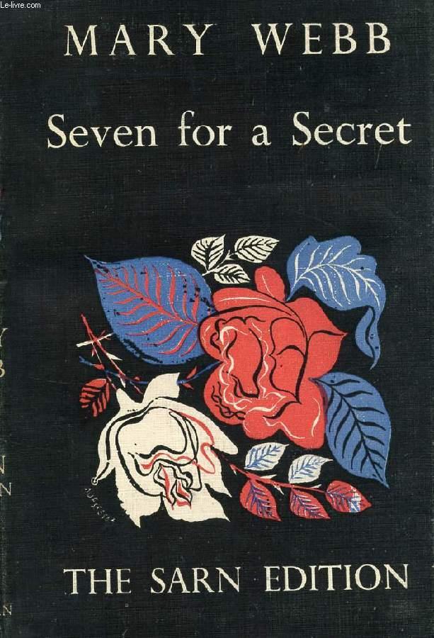 SEVEN FOR A SECRET, A LOVE STORY