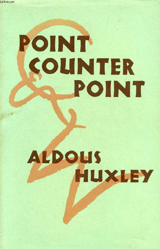 a description of the point counter point written by aldous huxley