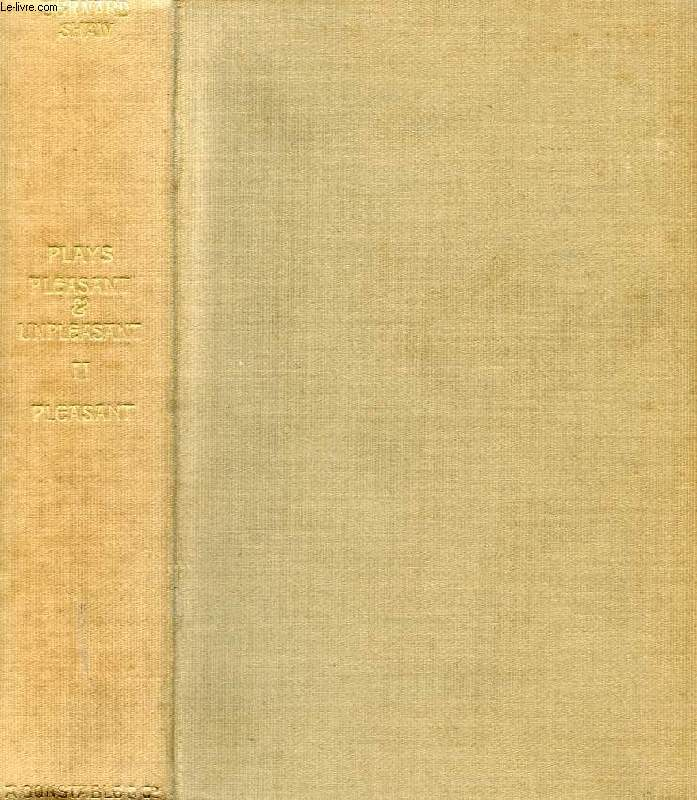 PLAYS: PLEASANT AND UNPLEASANT, VOL. II: THE FOUR PLEASANT PLAYS