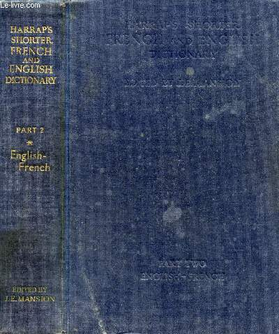 HARRAP'S SHORTER FRENCH AND ENGLISH DICTIONARY, PART II, ENGLISH-FRENCH