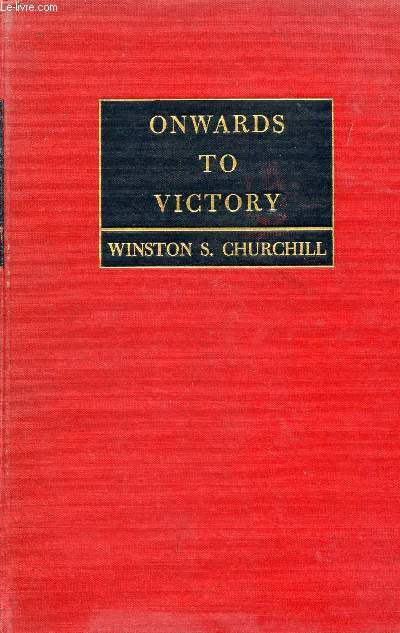 ONWARDS TO VICTORY, WAR SPEECHES