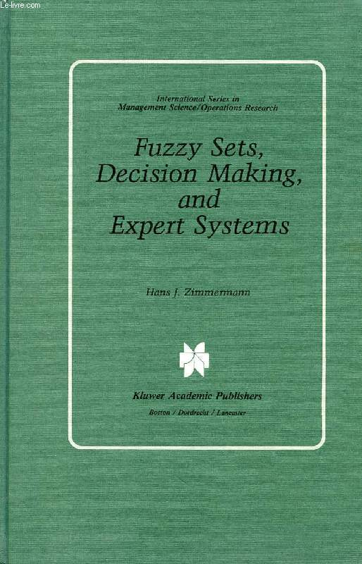 Fuzzy sets, decision making, and expert systems