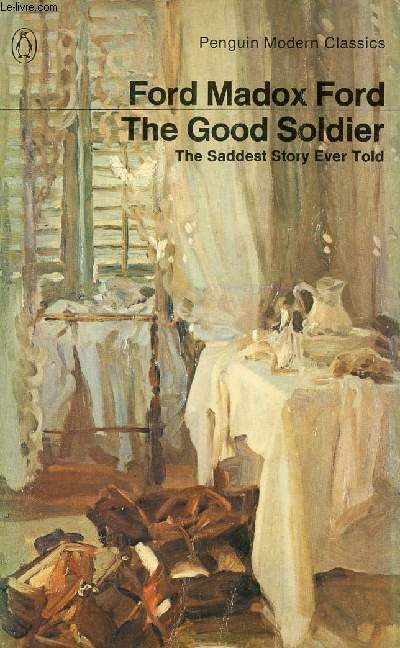 THE GOOD SOLDIER, A TALE OF PASSION