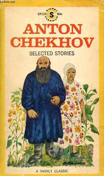 ANTON CHEKHOV, SELECTED STORIES