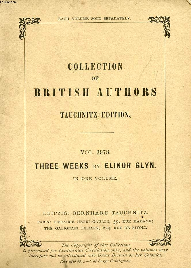THREE WEEKS ((COLLECTION OF BRITISH AUTHORS, VOL. 3978)