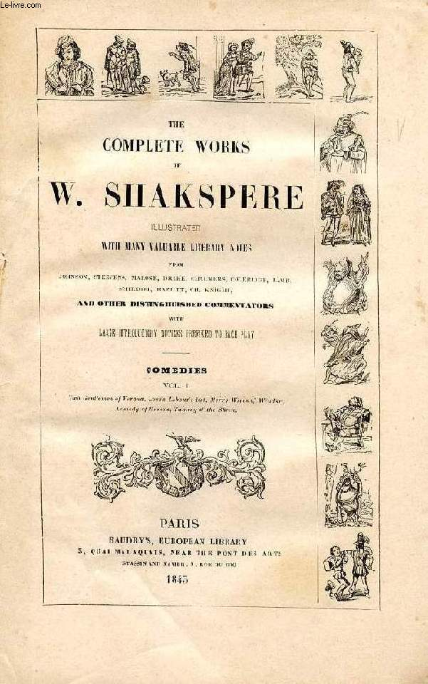 THE COMPLETE WORKS OF W. SHAKESPEARE (SHAKSPERE), VOL. IV, COMEDIES, VOL. I