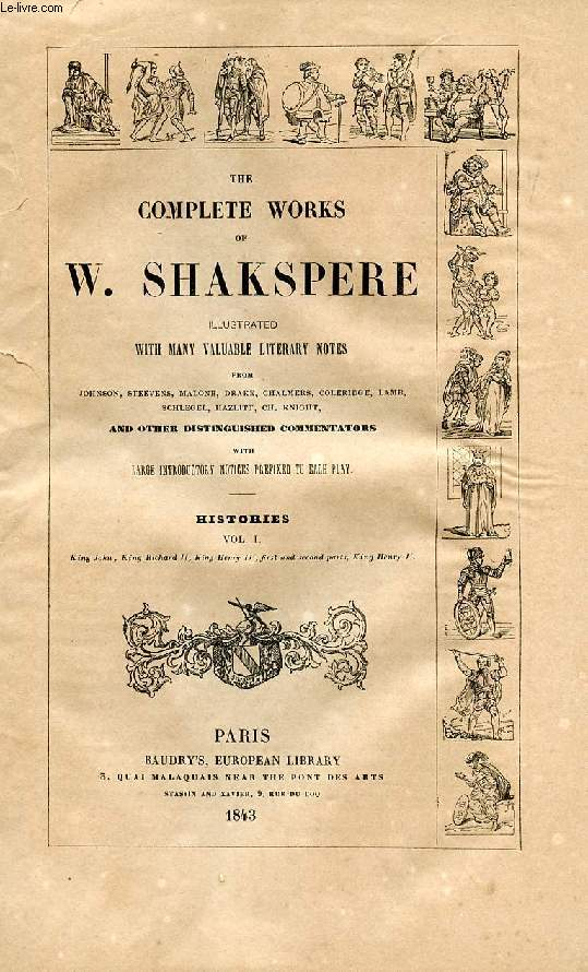THE COMPLETE WORKS OF W. SHAKESPEARE (SHAKSPERE), VOL. VII, HISTORIES, VOL. I