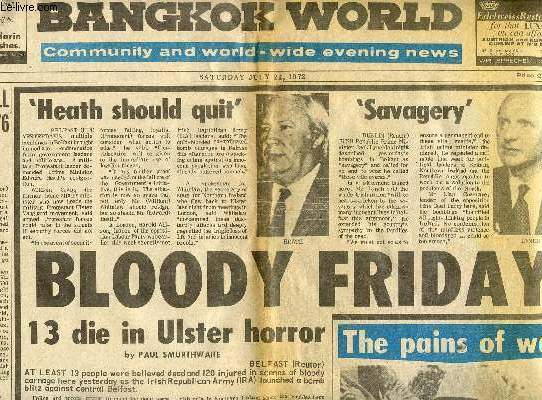 BANGKOK WORLD, VOL. XVI, N° 174, JULY 1972, COMMUNITY AND WORLD-WIDE EVENING NEWS
