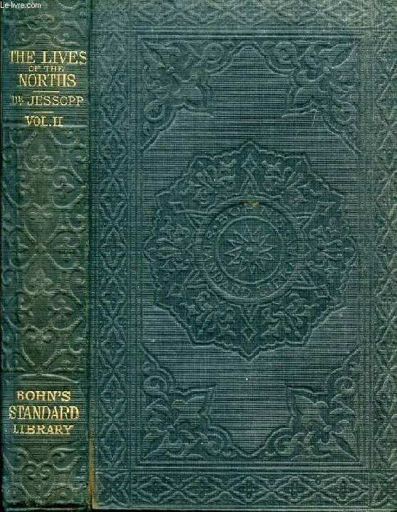 THE LIVES OF THE RIGHT HON. FRANCIS NORTH, BARON GUILFORD; THE HON. SIR DUDLEY NORTH; AND THE HON. AND REV. Dr. JOHN NORTH, VOLUME II
