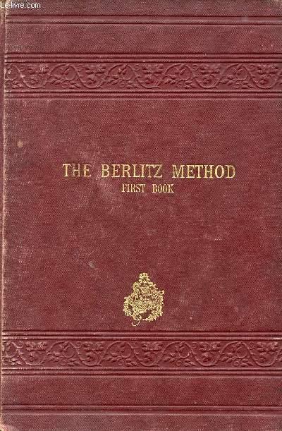 THE BERLITZ METHOD FOR TEACHING MODERN LANGUAGES, ENGLISH PART, BOOKS I & II
