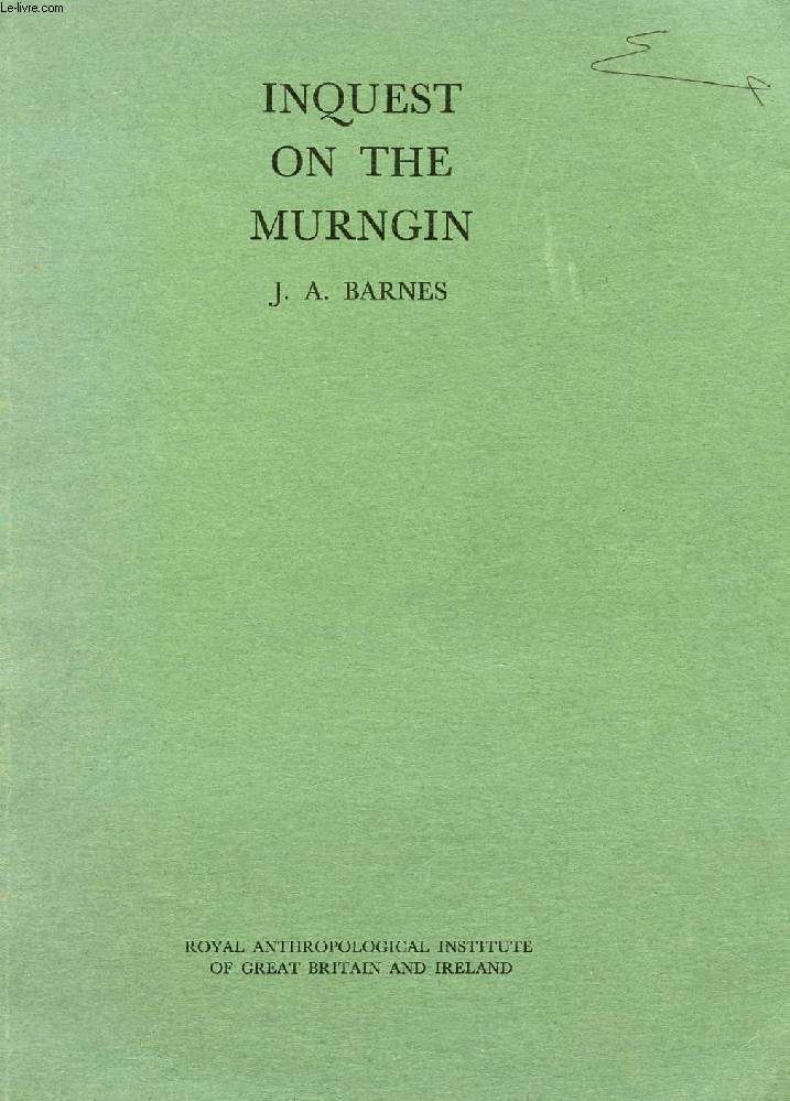 INQUEST ON THE MURNGIN