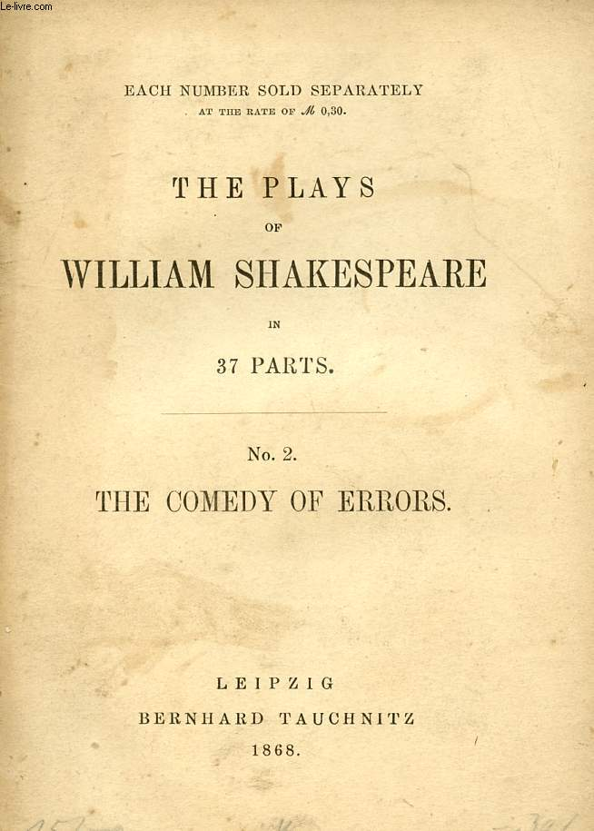 THE COMEDY OF ERRORS (THE PLAYS OF WILLIAM SHAKESPEARE, N° 2)